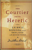 The Courtier and the Heretic, by Matthew Stewart.